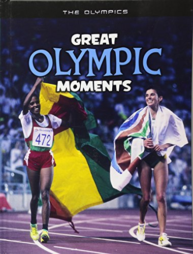 Great Olympic Moments (The Olympics) por Michael Hurley
