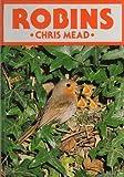 Robins (British Natural History Series)