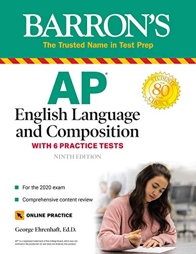 AP English Language and Composition: With 6 Practice Tests (Barron's Test Prep)