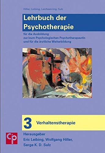 Das große Lehrbuch der Psychotherapie. Bd.3 : Verhaltenstherapie
