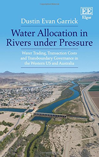 Water Reform in a Transaction Costs World: Water Trading and Basin Governance in the Western US and Australia