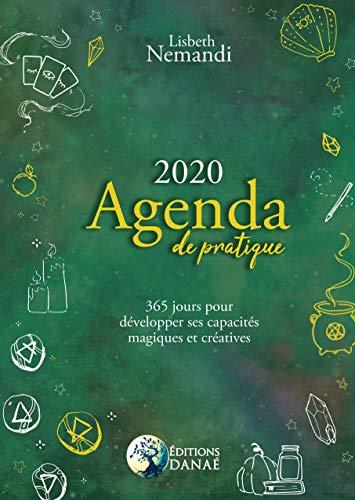 Agenda de pratique 2020: 365 jours pour développer ses capacités créatives et magiques