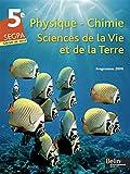 Physique-Chimie ; Sciences de la Vie et de la Terre ; 5e SEGPA : Programme 2009...