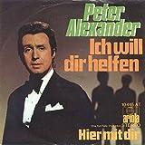Peter Alexander - Ich Will Dir Helfen - Ariola - 10 445 AT