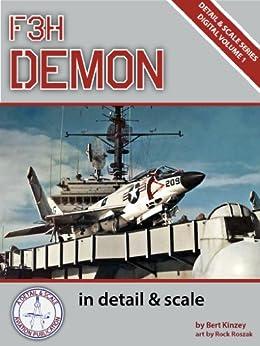 F3H Demon in Detail & Scale (Digital Detail & Scale Series Book 1) (English Edition) par [Kinzey, Bert]