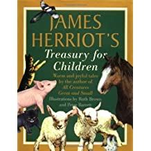 James Herriot's Treasury for Children: Warm and Joyful Tales by the Author of All Creatures Great and Small by Herriot, James (1st (first) Edition) [Hardcover(1992)]