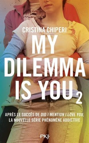 My dilemma is you ([2]) : My dilemma is you. [2]