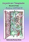 La porte sur l'imaginaire : Recueil de poésie
