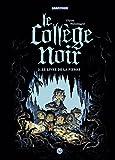 Le collège noir, Tome 02: Le livre de la pierre