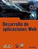 Desarrollo de aplicaciones Web (Manuales Avanzados)