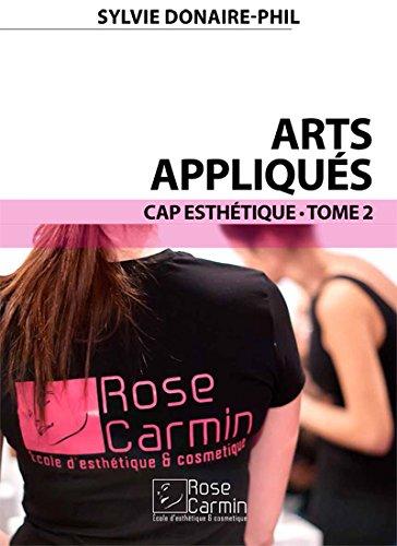 Arts Appliqués Tome 2 CAP Esthétique