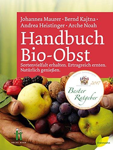 handbuch-bio-obst-sortenvielfalt-erhalten-ertragreich-ernten-naturlich-geniessen