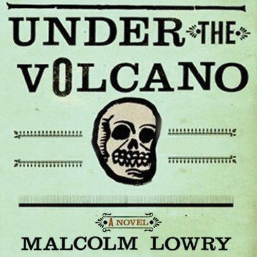 Under the Volcano  Audiolibri