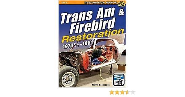 Trans am /& firebird restauration 1970 1//2-1981-livre SA316