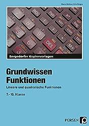Funktionen: Lineare und quadratische Funktionen (7. bis 10. Klasse)
