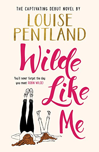 wilde-like-me-the-enchanting-and-uplifting-debut-novel-by-louise-pentland