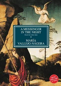 A Messenger in the night (English Edition) de [Vallejo-Nágera, María]