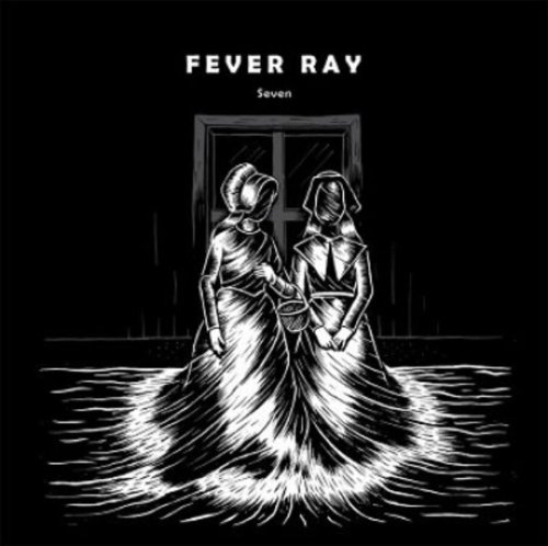 fever ray vinyl Seven (Ft Crookers & Css Rmxs) [Vinyl Single]