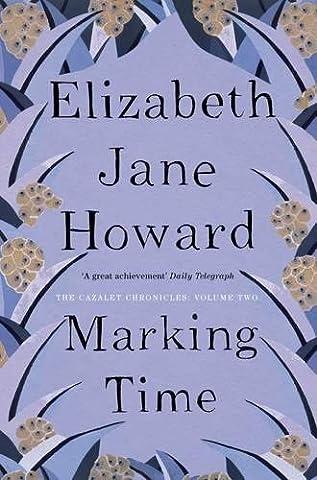 Marking Time (Cazalet Chronicles)