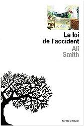 La loi de l'accident