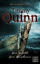 Timmy Quinn: Band 2 von 3: Das Schiff & Der Wanderer