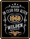 Original RAHMENLOS® Blechschild zum 50. Geburtstag: Im Club der alten Wilden 1968