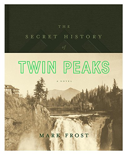 The Secret History of Twin Peaks Cover Image