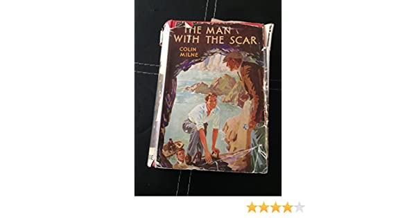 The Man With A Scar Amazon Colin Milne Books