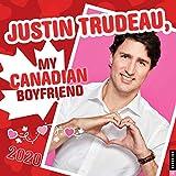Justin Trudeau, My Canadian Boyfriend 2020 Calendar