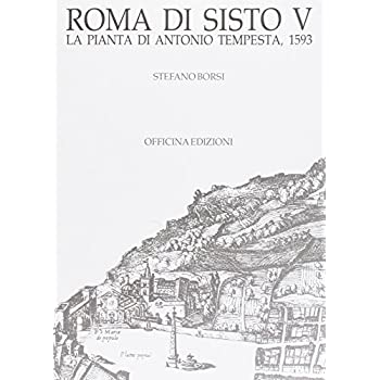 Roma Di Sisto V. La Pianta Di Antonio Tempesta (1593)