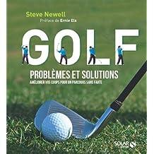 Golf, problèmes et solutions : Améliorer vos coups pour un parcours sans faute
