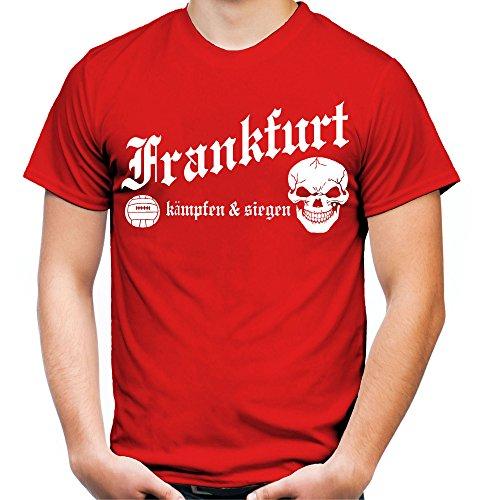 Frankfurt kämpfen & siegen Männer und Herren T-Shirt   Fussball Ultras Geschenk   M1 Rot