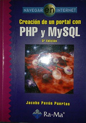 Creación de un portal con PHP y MySQL. 3ª edición.
