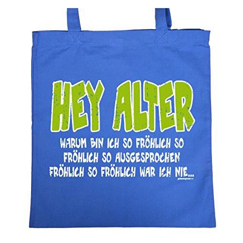 Einkaufstasche mit coolem Aufdruck - Hey Alter - Warum bin ich so föhlich... - Witzige Geschenkidee (Jute Hey)