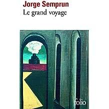 Le grand voyage (Folio)
