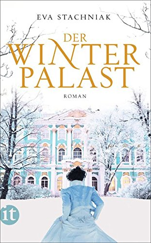 Der Winterpalast: Roman (insel taschenbuch)