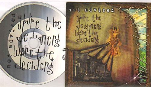 not-advised-youre-the-designers-cd-not-vinyl
