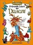 Scarica Libro Il grande libro dei draghi (PDF,EPUB,MOBI) Online Italiano Gratis