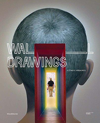 Wall drawings. Icônes urbaines. Ediz. bilingue