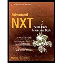 Advanced NXT: The Da Vinci Inventions Book (Technology in Action) by Matthias Paul Scholz (2007-06-26)