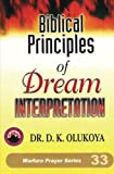 Biblical Principles of Dream Interpretation