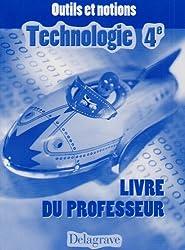 Technologie 4e : Livre du professeur
