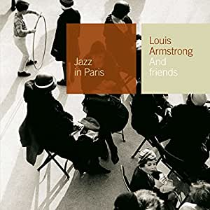 Collection Jazz In Paris - Louis Armstrong And Friends - Digipack