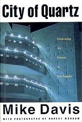 City of Quartz: Excavating the Future of Los Angeles (Haymarket Series) by Mike Davis (1990-10-17)