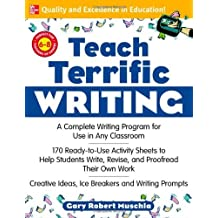 Teach Terrific Writing, Grades 6-8