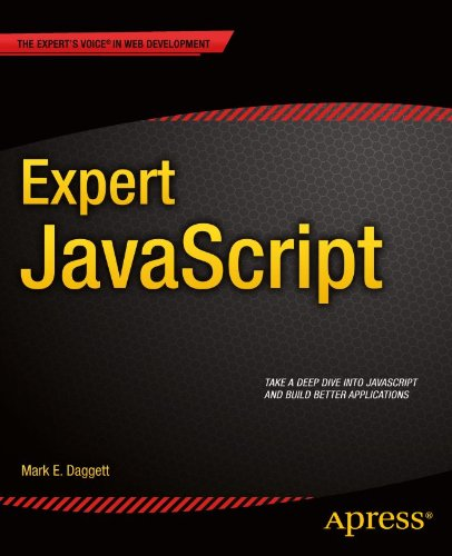 Expert JavaScript (Expert's Voice in Web Development) (English Edition) (Voice-trainings-software)
