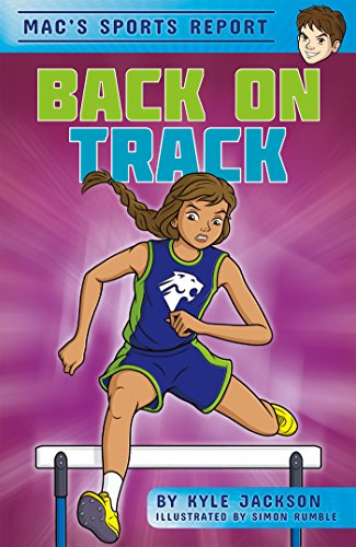 Back on Track (Mac\'s Sports Report (set of 4)) (English Edition)