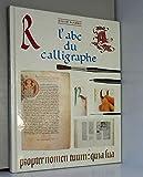 L'abc du calligraphe