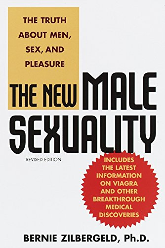The New Male Sexuality: The Truth about Men, Sex, and Pleasure por Bernie Zilbergeld