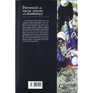 Prevenció de riscos i socors a la muntanya: Manual pràctic (Manuals de muntanya)